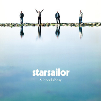 Starsailor - Silence Is Easy