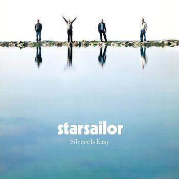 Starsailor - Silence Is Easy