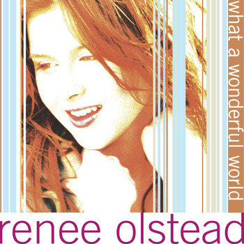 Renee Olstead - What A Wonderful World