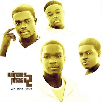 Winans Phase 2 - We Got Next