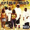 Crime Mob - Crime Mob (Explicit)