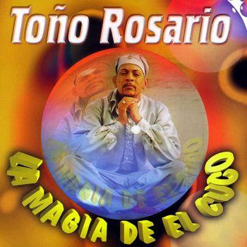 Tono Rosario - La Magia De El Cuco