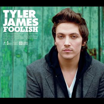 Tyler James - Foolish