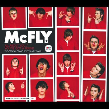 McFly - All About You/You've Got A Friend