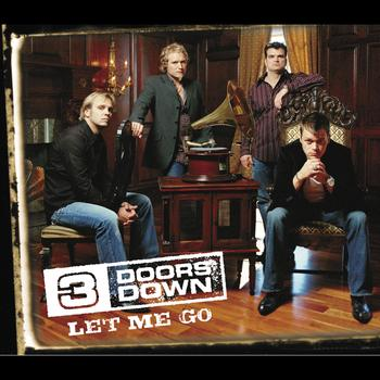 3 Doors Down - Let Me Go