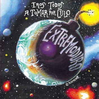 Extremoduro - Iros Todos A Tomar Por Culo