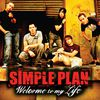 Simple Plan - Welcome to My Life