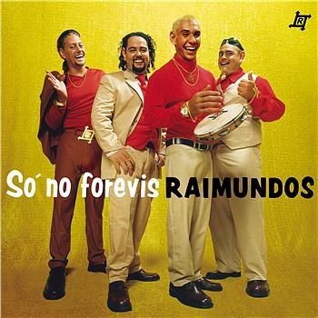 Raimundos - So No Forevis
