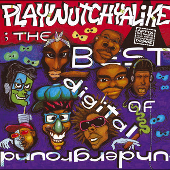 Digital Underground - The Best Of Digital Underground: Playwutchyalike