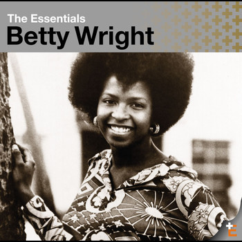 Betty Wright - The Essentials: Betty Wright