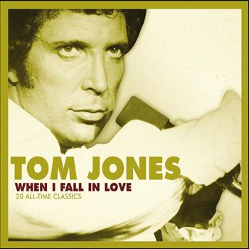Tom Jones - When I Fall In Love