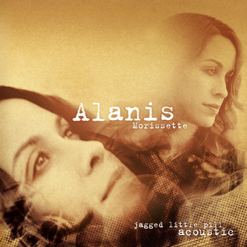 Alanis Morissette - Jagged Little Pill Acoustic