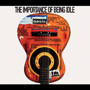 Oasis - The Importance of Being Idle (CD version)