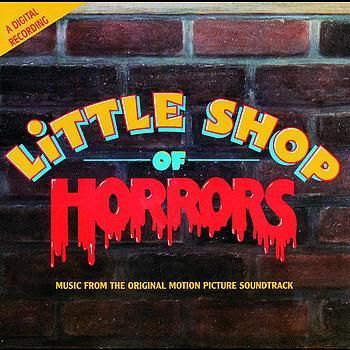 Soundtrack - Little Shop Of Horrors