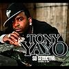 Tony Yayo - So Seductive (International Version)