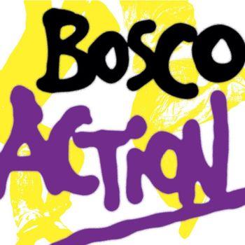 Bosco - Action