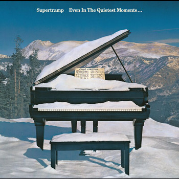Supertramp - Even In The Quietest Moments