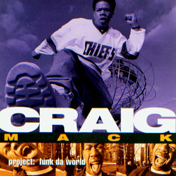 Craig Mack - Project: Funk Da World