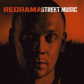 Redrama - Street Music