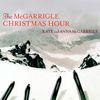 Kate & Anna McGarrigle - The McGarrigle Christmas Hour