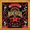 Mano Negra - Live 2005