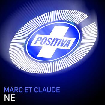 Marc Et Claude - Ne