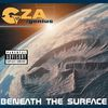 GZA/Genius - Beneath The Surface (Explicit Version)