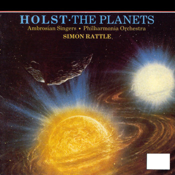 Sir Simon Rattle/Philharmonia Orchestra - Holst: The Planets