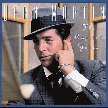 Dean Martin - The Capitol Years