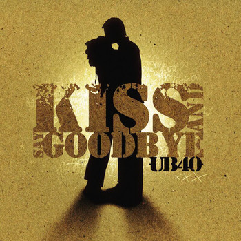 UB40 - Kiss And Say Goodbye (2 Track)