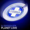 DJ Quicksilver - Planet Love