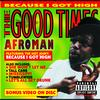 Afroman - The Good Times