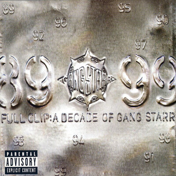 Gang Starr - Full Clip: A Decade Of Gang Starr