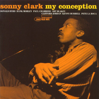 Sonny Clark - My Conception