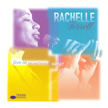 Rachelle Ferrell - Live In Montreux