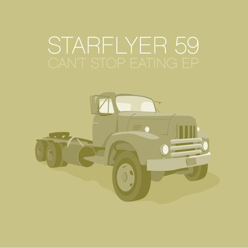 Starflyer 59 - Can't Stop Eating EP