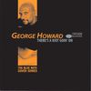 George Howard - There's A Riot Goin' On