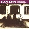 Slapp Happy - Casablanca Moon/Desperate Straights