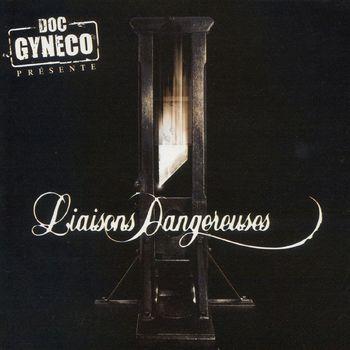 Doc Gynéco - liaisons dangereuses