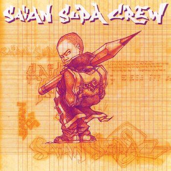 Saian Supa Crew - Saian Supa Crew