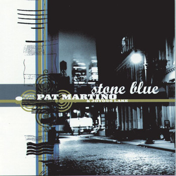 Pat Martino - Stone Blue