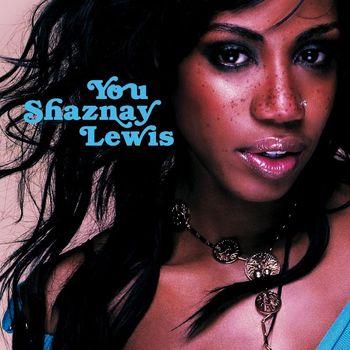 Shaznay Lewis - You