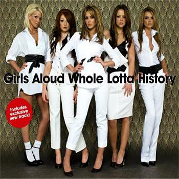 Girls Aloud - Whole Lotta History