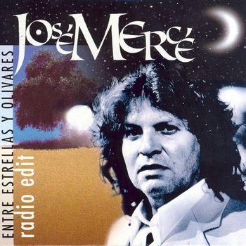 José Mercé - Entre Estrellas Y Olivares