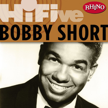 Bobby Short - Rhino Hi-Five: Bobby Short