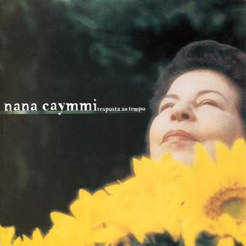 Nana Caymmi - Resposta Ao Tempo