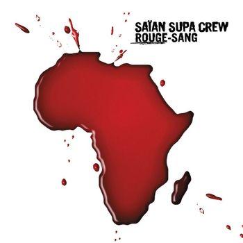 Saian Supa Crew - Rouge Sang