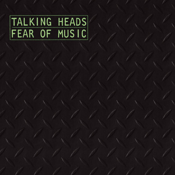 Talking Heads - Fear Of Music [w/Bonus Tracks & Interactive Booklet]
