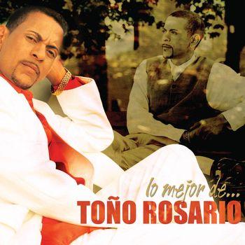 Toño Rosario - Lo Mejor De...Toño Rosario
