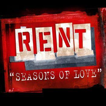Rent Soundtrack - Seasons Of Love